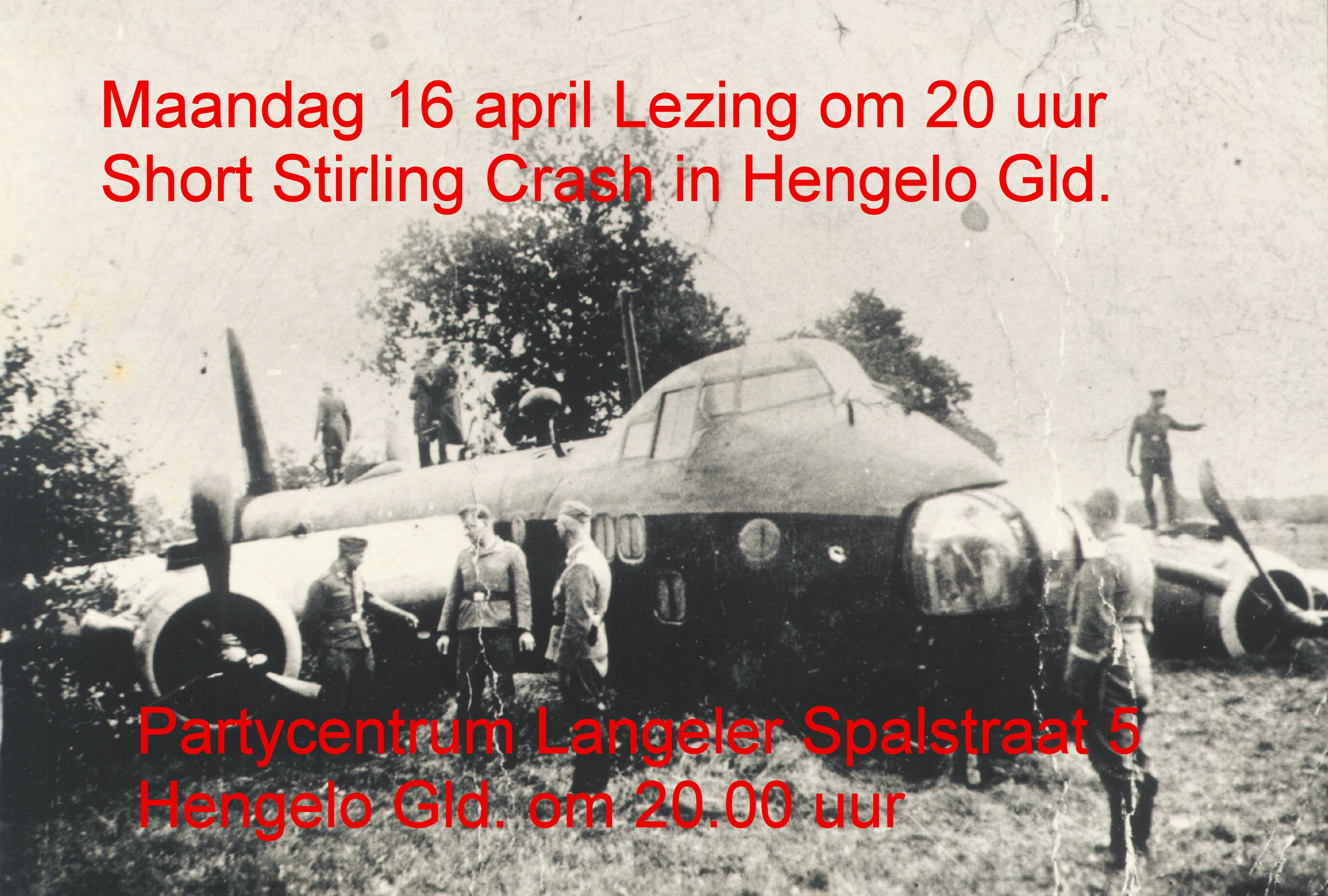 Lezing over de Short Stirling bommenwerper crash op 8 9 1941 te Hengelo Gld.